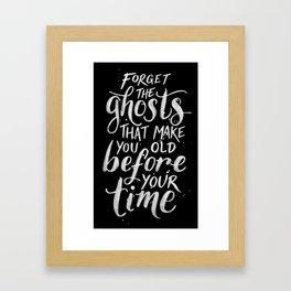 Forget the Ghosts - Black Framed Art Print