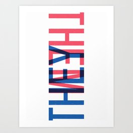 They or Them Art Print