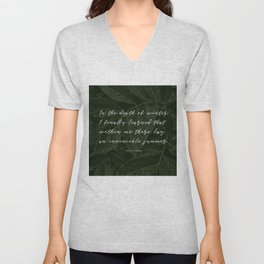 In the depth of winter,I finally learned that  within me there lay an invincible summer-Albert Camus Unisex V-Neck