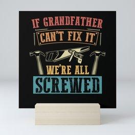 If Grandfather Can't Fix It | Grandpa Gift Mini Art Print