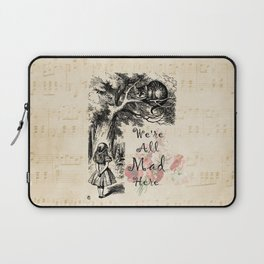 We're All Mad Here - Alice In Wonderland Laptop Sleeve