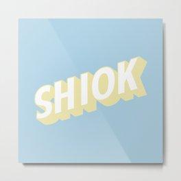 SHIOK Metal Print