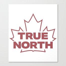 True North Maple Leaf Canvas Print