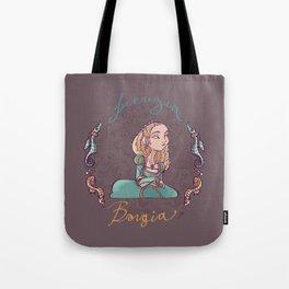 Lucrezia Borgia! Tote Bag