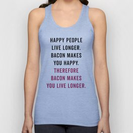Happy People Bacon Funny Quote Unisex Tank Top