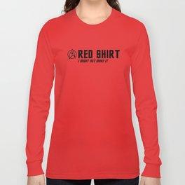 Red Shirt I might Not Make It Long Sleeve T-shirt