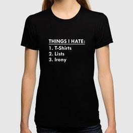 Things I Hate T-shirt
