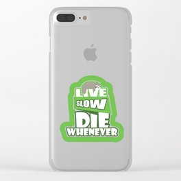 Live Slow Die Whenever Funny Sloth Animals Pun Wildlife Gifts Clear iPhone Case