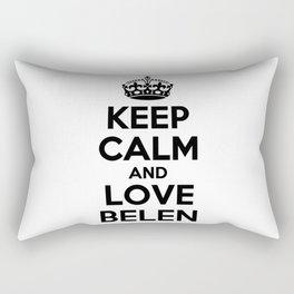 Keep calm and love BELEN Rectangular Pillow