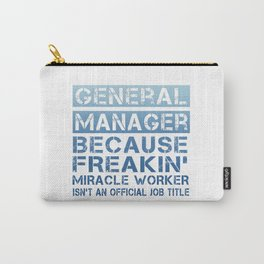 GENERAL MANAGER Carry-All Pouch