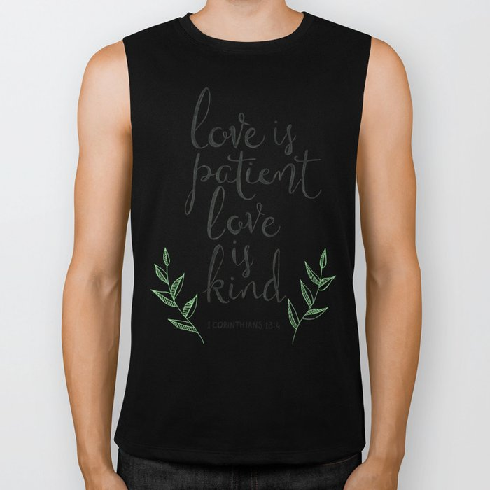 Love Is Patient, Love Is Kind Biker Tank