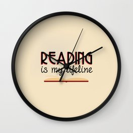 Reading is my lifeline Wall Clock