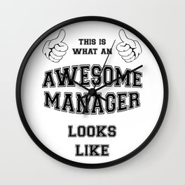 AWESOME MANAGER Wall Clock