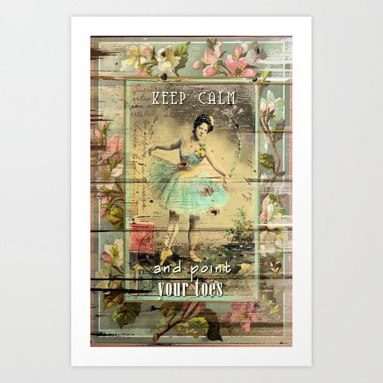 KEEP CALM - and point your toes Art Print