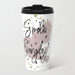 Smile everyday! Concept quotes Travel Mug
