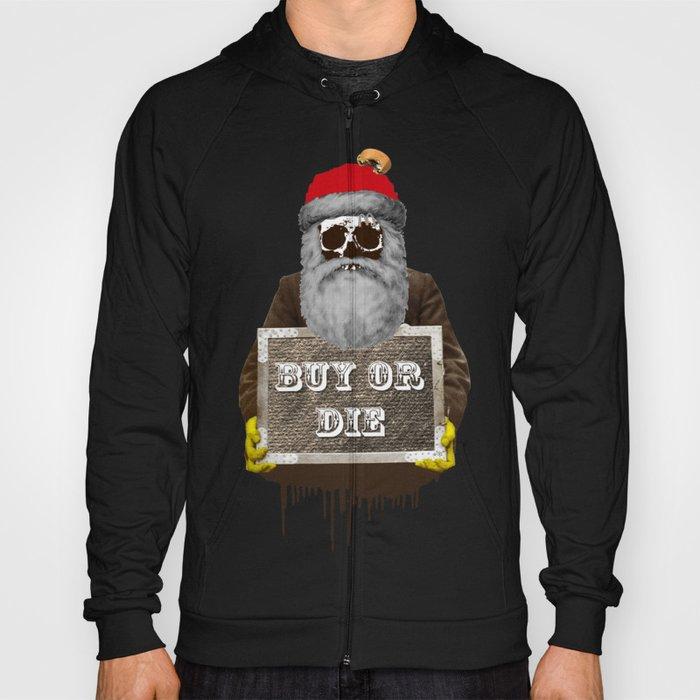 Santa Claus - Buy or Die Hoody