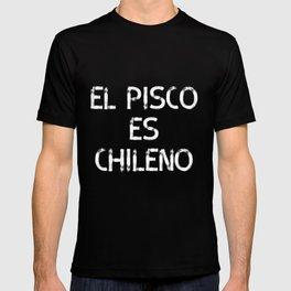 El Pisco es Chileno T-shirt