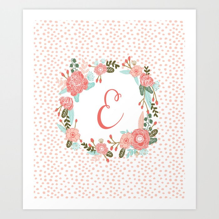 885a41a1f Monogram E - cute girls coral florals flower wreath, coral florals, baby  girl, baby blanket Art Print