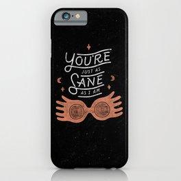 Sane iPhone Case