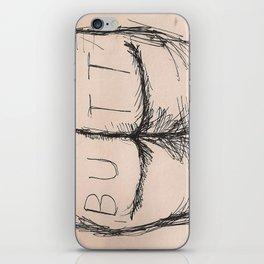 B U T T iPhone Skin