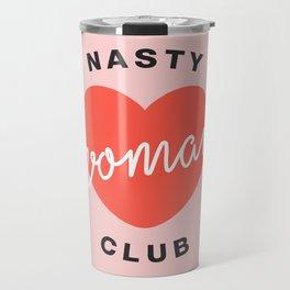 Nasty Woman Club Travel Mug