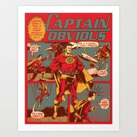 captain Art Prints featuring Captain Obvious! by Joshua Kemble