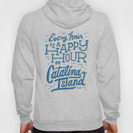 Every Hour is a Happy Hour White Hoody
