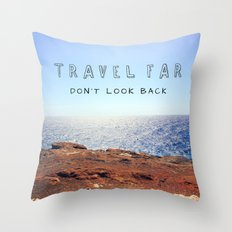 TRAVEL FAR Throw Pillow