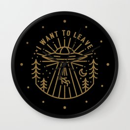 I Want to Leave Wall Clock