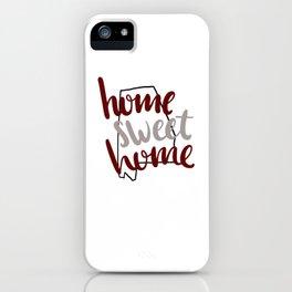 Home Sweet Home Alabama iPhone Case