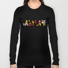 Maryland Flag - Vintage Text State Flag Long Sleeve T-shirt