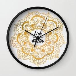 Live And Let Live Mandala Wall Clock