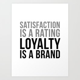 Loyalty Is A Brand, Office Decor, Office Wall Art, Office Art, Office Gifts Art Print