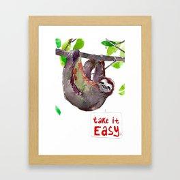 """""""Take it easy."""" Framed Art Print"""