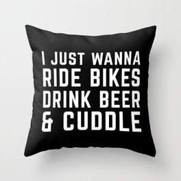 Ride Bikes, Drink Beer Funny Quote Throw Pillow