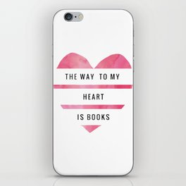the way to my heart iPhone Skin
