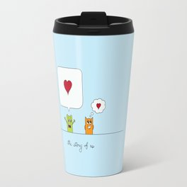 The Story Of Us Travel Mug