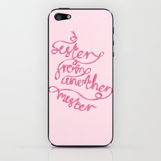 Sister From Another Mister iPhone & iPod Skin
