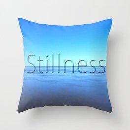 Stillness ... Throw Pillow
