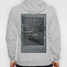 Be Colder - Ortles background Hoody