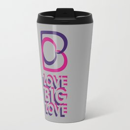 LOVE BIG LOVE Travel Mug