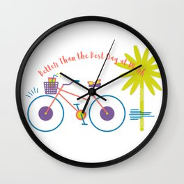"""fun """"Better Than The Best Day at Work"""" Wall Clock"""