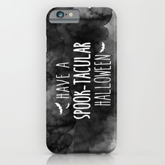 Have A Spook-Tacular Halloween iPhone 6s Slim Case