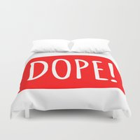 dope Duvet Covers featuring DOPE by NoHo