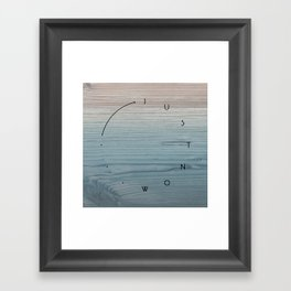 'Just now…' in weathered blue stain Framed Art Print
