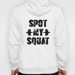 Funny Spot My Squat Workout Apparel Black Fill Hoody
