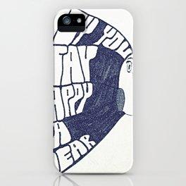 HEY YOU, STAY HAPPY. YA HEAR. iPhone Case