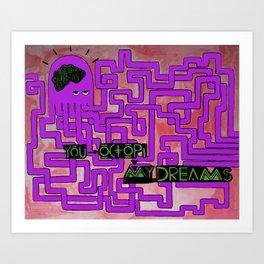 You Octopi My Dreams.  Art Print