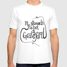 My Stomach is not a Graveyard Mens Fitted Tee White MEDIUM