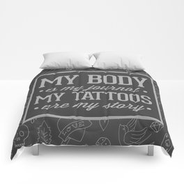 My Tattoos Are My Story Quote Comforters